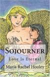Sojourner - Maria Rachel Hooley