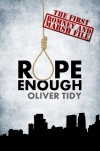 Rope Enough (The Romney and Marsh Files) - Oliver Tidy