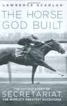 The Horse God Built - Lawrence Scanlan