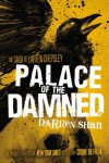 Palace of the Damned (The Saga of Larten Crepsley) - Darren Shan