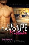 He's My Favorite Mistake - Tamika Newhouse, Ni'cola Mitchell