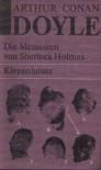 Die Memoiren von Sherlock Holmes - Karl Heinz Berger, Alice Berger,  Arthur Conan Doyle