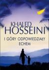 I góry odpowiedziały echem - Khaled Hosseini, Magdalena Słysz
