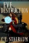 Eve of Destruction - C.E. Stalbaum