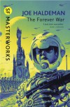 The Forever War (The Forever War #1) - Joe Haldeman