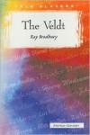 The Veldt (Tale Blazers) - Ray Bradbury