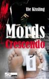 Mords-Crescendo - Ute Kissling