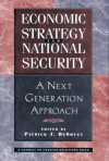 Economic Strategy And National Security: A Next Generation Approach - Patrick Desouza