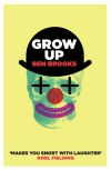 Grow Up - Ben Brooks