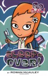 Sleepover! - Rowan McAuley, Ash Oswald