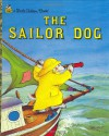 The Sailor Dog (A Little Golden Book) - Margaret Wise Brown