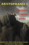 Aristophanes 1: Clouds, Wasps, Birds - Aristophanes, Peter Meineck