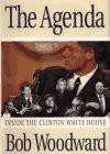 The Agenda: Inside the Clinton White House - Bob Woodward