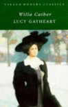 Lucy Gayheart (Virago Modern Classics) - Willa Cather