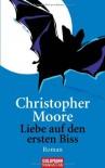 Liebe auf den ersten Biss - Christopher Moore, Jörn Ingwersen