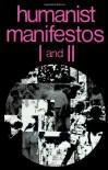 Humanist Manifestos I and II - P. Kurtz