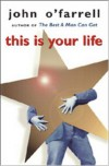 This is Your Life - JOHN O'FARRELL