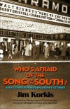 Who's Afraid of the Song of the South - Jim Korkis