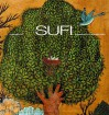 Sufi: Expressions of the Mystic Quest (Art and Imagination) - Laleh Bakhtiar