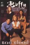 Buffy the Vampire Slayer: Bad Blood (Buffy the Vampire Slayer Comic #14 Buffy Season 3) - Andi Watson, Joe Bennett, Rick Ketcham