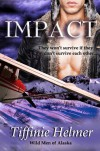 Impact (Wild Men of Alaska) - Tiffinie Helmer