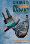 Should We Burn Babar?: Essays on Children's Literature and the Power of Stories - Herbert R. Kohl, Jack Zipes