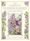 The Flower Fairies Complete Collection (Flower Fairies) - Cicely Mary Barker