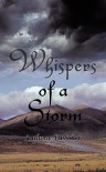Whispers of a Storm - Anthony Lavisher