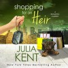 Shopping for an Heir - Sebastian York, Julia Kent