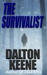 The Survivalist - Dalton Keene