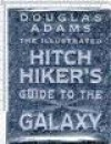 The Illustrated Hitchhiker's Guide To The Galaxy - Douglas Adams