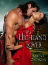 My Highland Lover (Highland Hearts) - Maeve Greyson