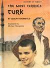 The Most Terrible Turk - Joseph Krumgold