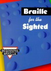Braille for the Sighted (Beginning Braille) - S. Harold Collins