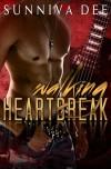 Walking Heartbreak - Sunniva Dee