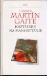 Kapturek na Manhattanie - Carmen Martín Gaite
