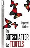 Der Botschafter des Teufels - Ruprecht Günther
