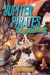 The Jupiter Pirates: Hunt for the Hydra - Jason Fry