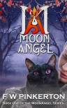 Moon Angel (book#1) - F.W. Pinkerton