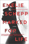 Marked for Life (Jana Berzelius) - Emelie Schepp
