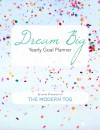 Dream Big: Yearly Goal Planner - Jamie Swanson