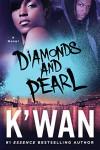 Diamonds and Pearl - K'wan