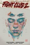 Fight Club 2 - Chuck Palahniuk, Cameron Stewart, David W. Mack
