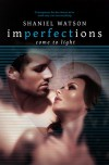 Imperfections Come To Light (The Imperfection Series Book 2) - Shaniel Watson, Rahab Mugwanja