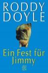 Ein Fest Für Jimmy - Roddy Doyle