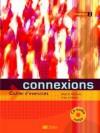 Connexions 2 Cahier d'exercices - Régine Mérieux, Yves Loiseau