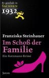 Im Schoß der Familie: Ein Katzmann-Krimi - Franziska Steinhauer
