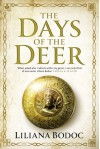 Days of the Deer - Liliana Bodoc