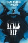 Batman: R.I.P. - Grant Morrison, Tony Daniel