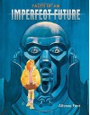 By Alfonso Font Tales of an Imperfect Future [Hardcover] - Alfonso Font